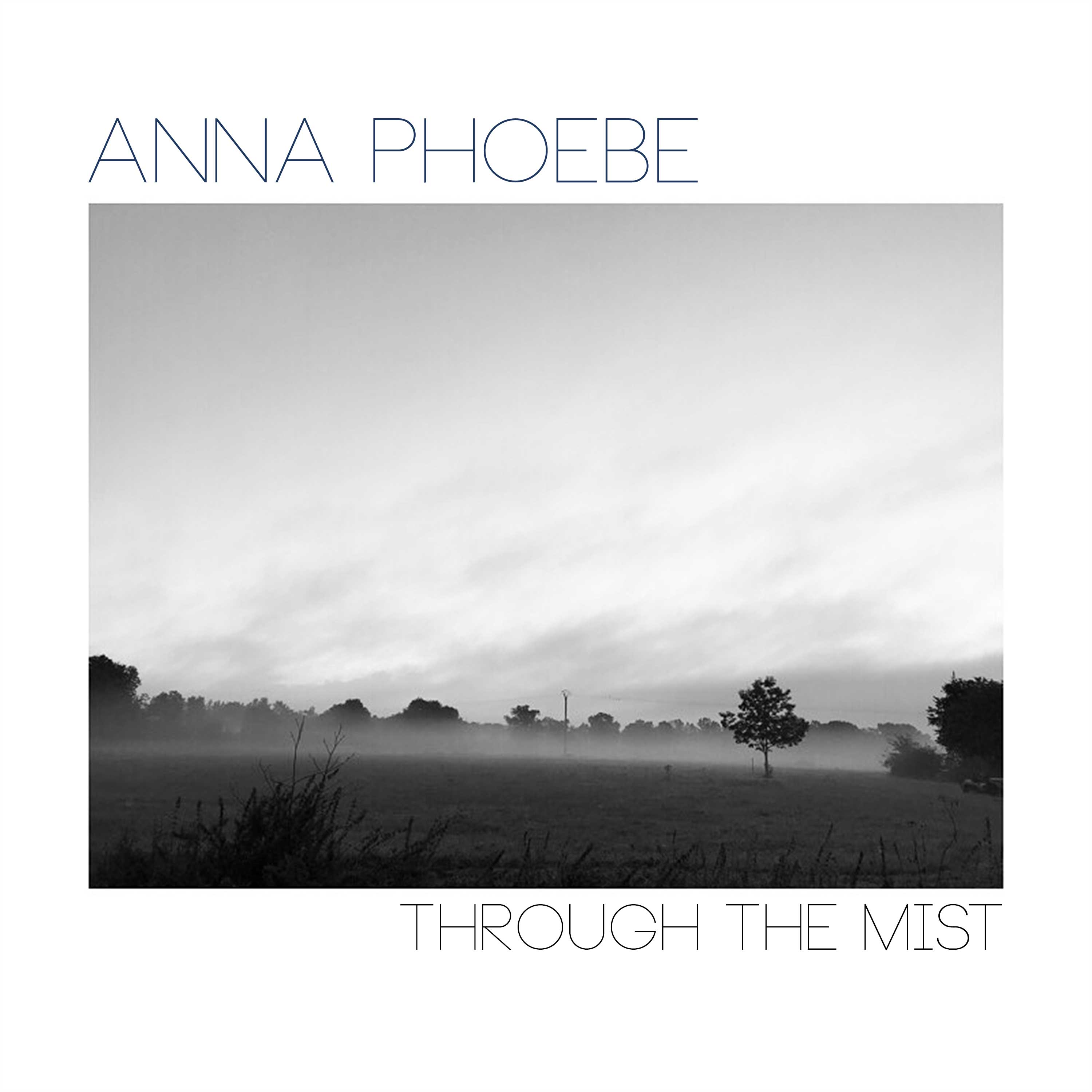 AnnaPhoebeThroughTheMist